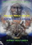 The Last Public Talk By Jeffrey Wolf Green