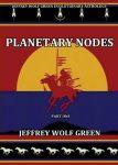 Planetary Nodes DVD Jeffrey Wolf Green