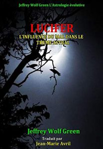 Lucifer: L'influence Du Mal Dans Le Theme Astral