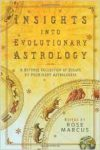 Insights into Evolutionary Astrology: A Diverse Collection of Essays by Prominent Astrologers