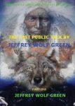 The Last Public Talk By Jeffrey Wolf Green