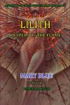 Lilith: Keepers Of The Flame by Mary Blue