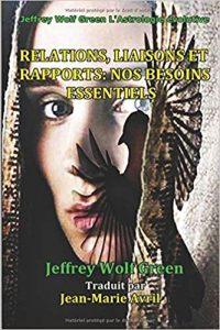 Book - Relations, Liaisons Et Rapports: Nos Besoins Essentiels